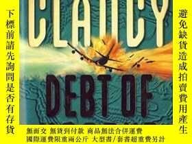 二手書博民逛書店Debt罕見Of HonourY364153 Tom Clancy Harpercollins Publish