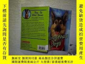 二手書博民逛書店COURAGEOUS罕見DOGS .Y203004