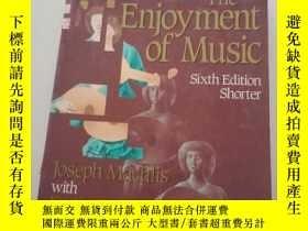 二手書博民逛書店the罕見enjoyment of music sixth ed