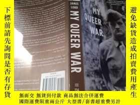 二手書博民逛書店MY罕見QUEER WAR【實物拍圖】Y8791
