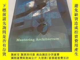 二手書博民逛書店mastering罕見architecture:becoming