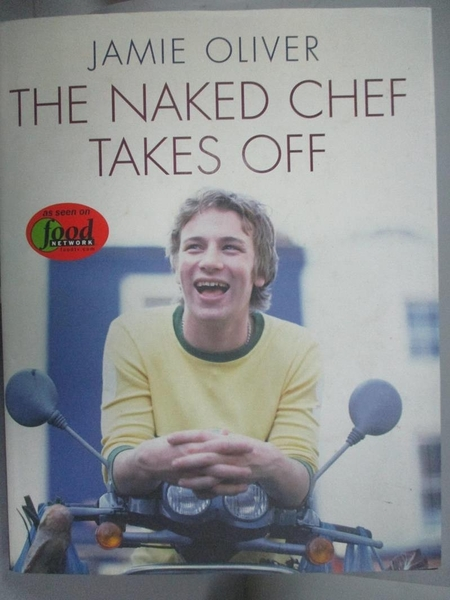 【書寶二手書T9/餐飲_ZAO】The Naked Chef Takes Off_Oliver, Jamie