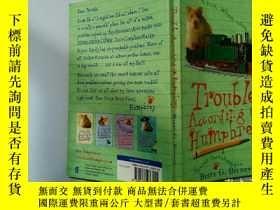 二手書博民逛書店Trouble罕見According to Humphrey:漢弗萊說的麻煩Y200392