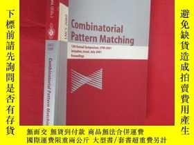 二手書博民逛書店Combinatorial罕見Pattern Matching: 12th Annual Symposium, C
