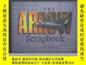 二手書博民逛書店The罕見Arrow Scrapbook: Rebuilding a Dream and a Nation-箭剪貼