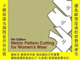 二手書博民逛書店Metric罕見Pattern Cutting For Women s Wear-女裝米制裁剪Y436638
