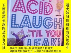 二手書博民逛書店AUNTY罕見ACID LAUGH TIL YOU LEALY1