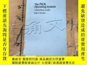 二手書博民逛書店The罕見PICK Operating System : A P
