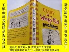 二手書博民逛書店diary罕見of a wimpy kid dog days: 一個懦弱的孩子的日記三伏天.Y212829 不