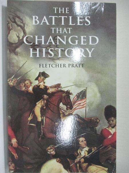 【書寶二手書T9/原文小說_IY2】The Battles That Changed History_Pratt, Fletcher/ Gorey, Edward