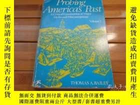 二手書博民逛書店Probing罕見Americas Past, A Critic