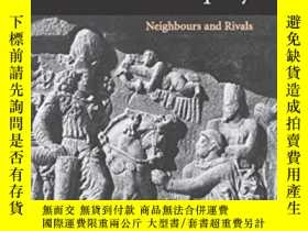 二手書博民逛書店Rome罕見And Persia In Late AntiquityY256260 Beate Dignas
