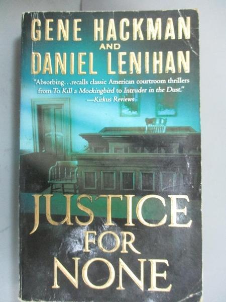 【書寶二手書T7/原文小說_GAW】Justice for None_Hackman, Gene/ Lenihan, D