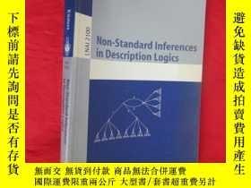 二手書博民逛書店Non-Standard罕見Inferences in Description Log... (小16開) 【詳見