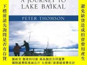 二手書博民逛書店Sacred罕見Sea: A Journey To Lake Baikal-聖海:貝加爾湖之旅Y436638