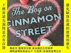 二手書博民逛書店The罕見Boy on Cinnamon Street (大32開,硬精裝) 【詳見圖】Y5460 Phoeb