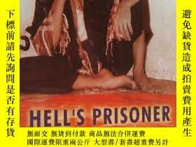 二手書博民逛書店HELL S罕見PRISONER:The shocking true story of an Innocent M