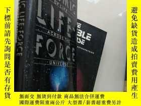 二手書博民逛書店Cosmic罕見Life-Force【16開精裝 英文原版】(宇
