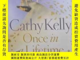 二手書博民逛書店英文原版罕見Once In a Lifetime by Cath