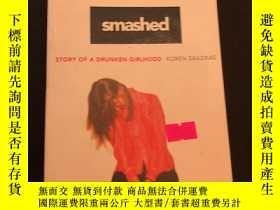二手書博民逛書店Smashed罕見story of a drunken girlhoodY302880 Korean zail