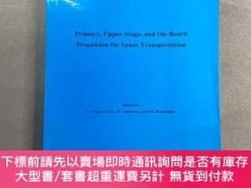 二手書博民逛書店Primary罕見, Upper - Stage , and On - Board Propulsion for
