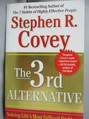 【書寶二手書T1/大學商學_ZKB】The 3rd Alternative: Solving Life's Most…