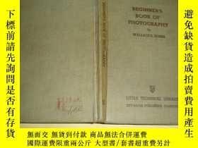二手書博民逛書店BEGINNER S罕見BOOK OF PHOTOGRAPHY攝