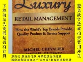 二手書博民逛書店Luxury罕見Retail ManagementY262414 Michel chevalier wiley