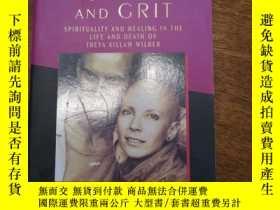 二手書博民逛書店Grace罕見And Grit Spirituality And Healing In The Life And
