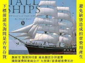 二手書博民逛書店Tall罕見Ships : The Fleet for the 21st Century-高船:21世紀的艦隊