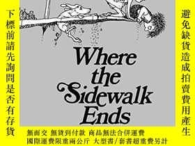二手書博民逛書店Where罕見The Sidewalk Ends 30th Anniversary EditionY25556