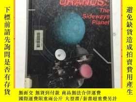 二手書博民逛書店英文書罕見uranus the sideways planet 天王星是一顆側面的行星Y16354 詳情見圖片