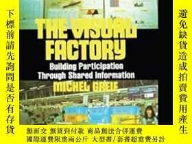 二手書博民逛書店The罕見Visual Factory: Building Participation Through Share