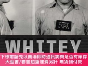 二手書博民逛書店Whitey:罕見The Life of Americas Most Notorious Mob Boss-美國最