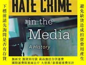 二手書博民逛書店【罕見】Hate Crime In The Media: A H