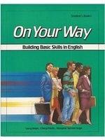 二手書博民逛書店 《On Your Way: Building Basic Skills in English: Bk. 1》 R2Y ISBN:0582907608│LarryAnger