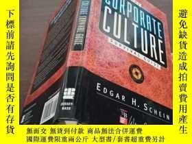 二手書博民逛書店英文原版罕見THE CORPORATE CULTURE SURVIVAL GUIDE 企業文化生存指南Y128