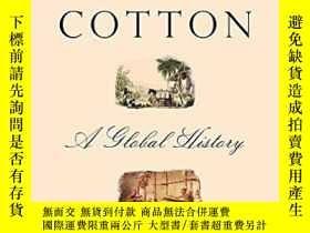 二手書博民逛書店Empire罕見of Cotton: A Global Hist