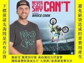 二手書博民逛書店Nitro罕見Circus LEVEL 3: Never Say Can t ft. Bruce CookY4