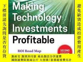 二手書博民逛書店Making罕見Technology Investments Profitable: ROI Road Map f