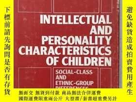 二手書博民逛書店INTELLECTUAL罕見AND PERSONALITY CHARACTERISTICS OF CHILDREN