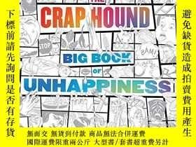 二手書博民逛書店The罕見Crap Hound Big Book Of UnhappinessY360448 Sean Tej
