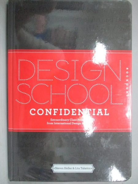 【書寶二手書T9/設計_QDE】Design School Confidential: Extraordinary Cl