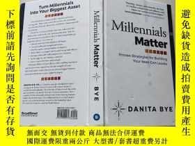 二手書博民逛書店Millennials罕見Matter(32開精裝)見圖Y13882 見圖 見圖