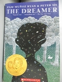 【書寶二手書T3/少年童書_GFG】The Dreamer_Ryan, Pam Munoz/ Sis, Peter (I