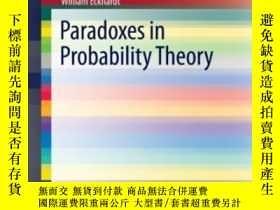 二手書博民逛書店Paradoxes罕見In Probability TheoryY256260 William Eckhard