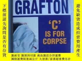 二手書博民逛書店C罕見is for Corpse【英文原版】Y146810 Su