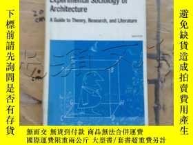 二手書博民逛書店Experimental罕見Sociology of Archi