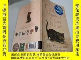 二手書博民逛書店The罕見Cat Who Wanted To Go Home:想回家的貓.Y212829 不祥 不祥