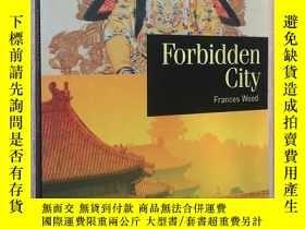 二手書博民逛書店地方歷史罕見Forbidden City:a place in
